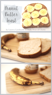 Peanut Butter Toast | College Breakfast ideas on Daily Dose of Charm by Lauren Lindmark