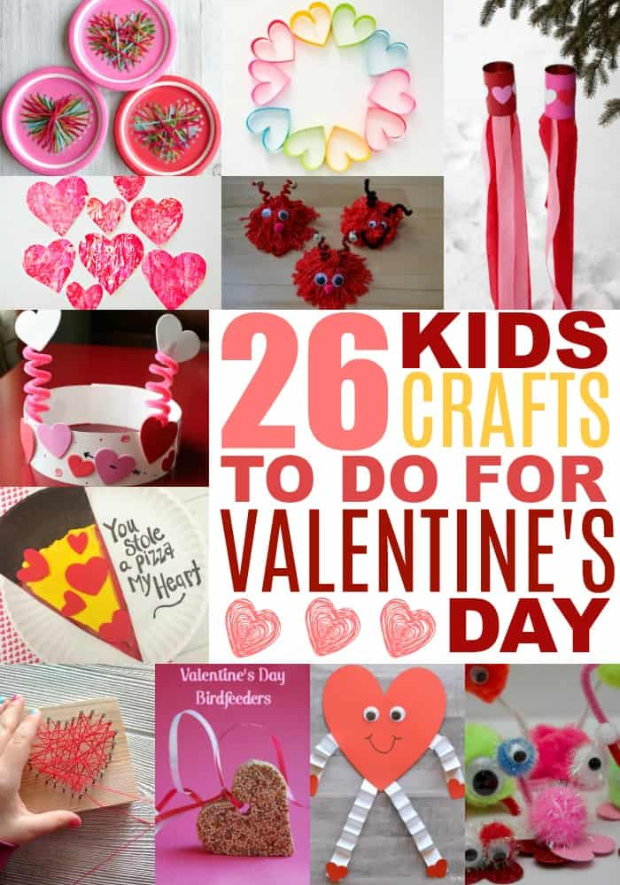 26 Valentine's Day Ideas for Kids Crafts. Have loads of fun making gifts, deocor and great things to play with.