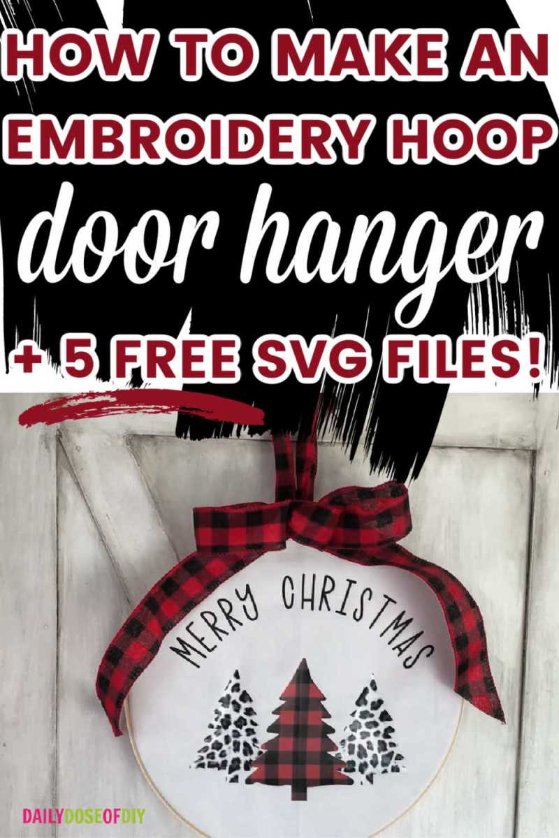 how to make an embroidery hoop door hanger with 5 free svg files pinterest graphic