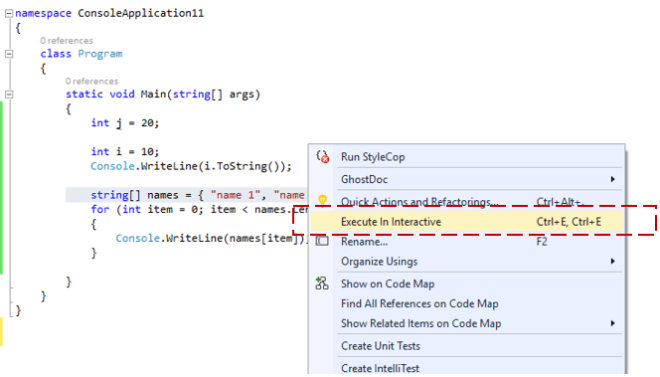 "Execute in Interactive""– Send to C# Interactive Window"