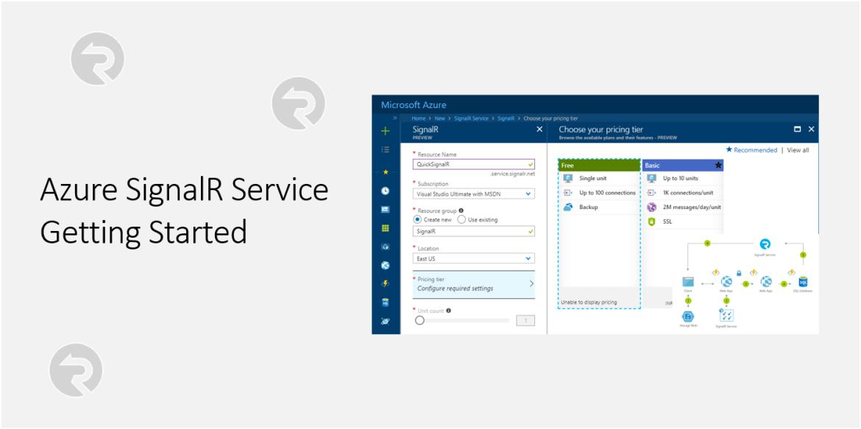 Azure SignalR Service – Getting started