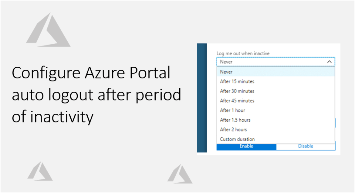 Configure Azure Portal auto logout after period of inactivity