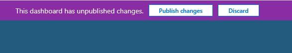 Dashboard Unpublished Changes