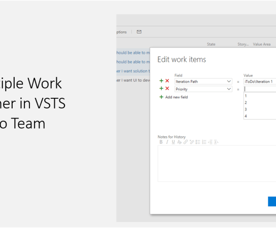 Modify Multiple Work Items together in VSTS (Visual Studio Team Services)