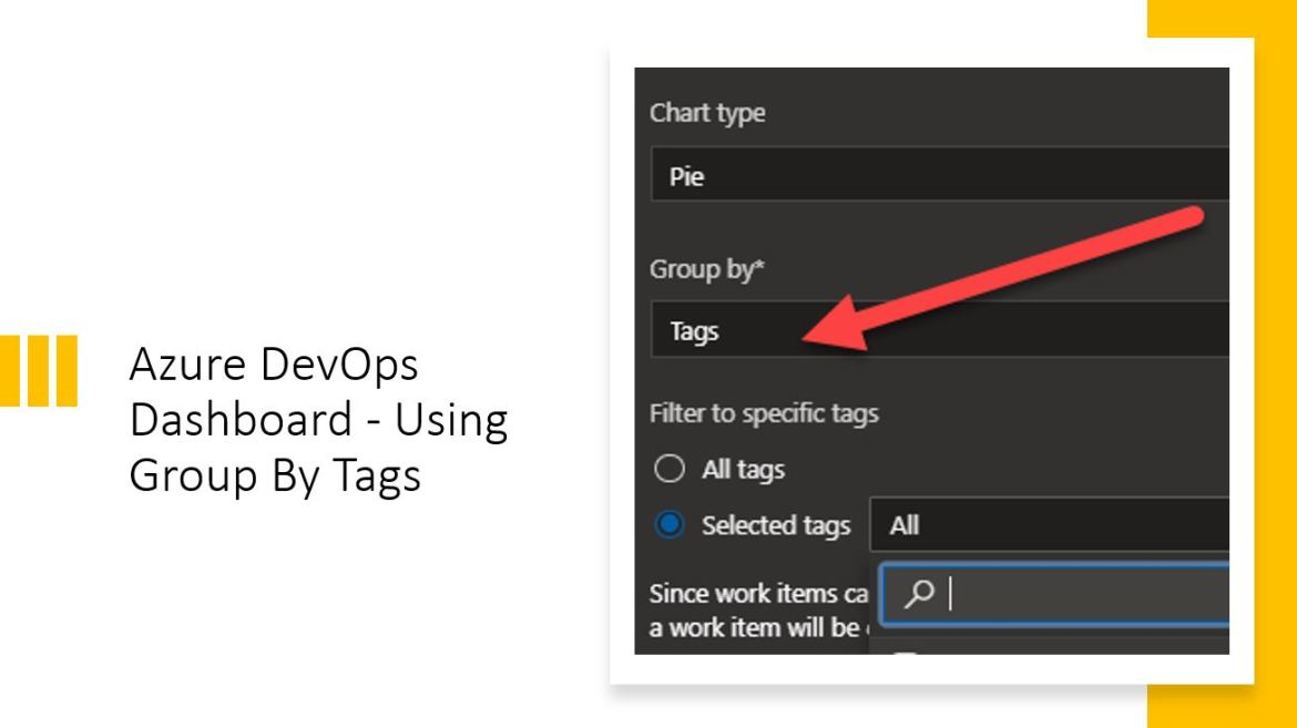 Azure DevOps Dashboard – Using Group By Tags