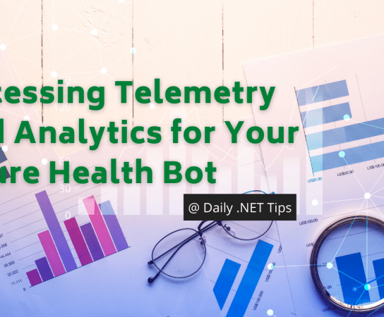 Accessing Telemetry and Analytics for Your Azure Health Bot