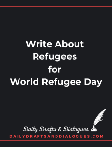 Write About Refugees For World Refugee Day