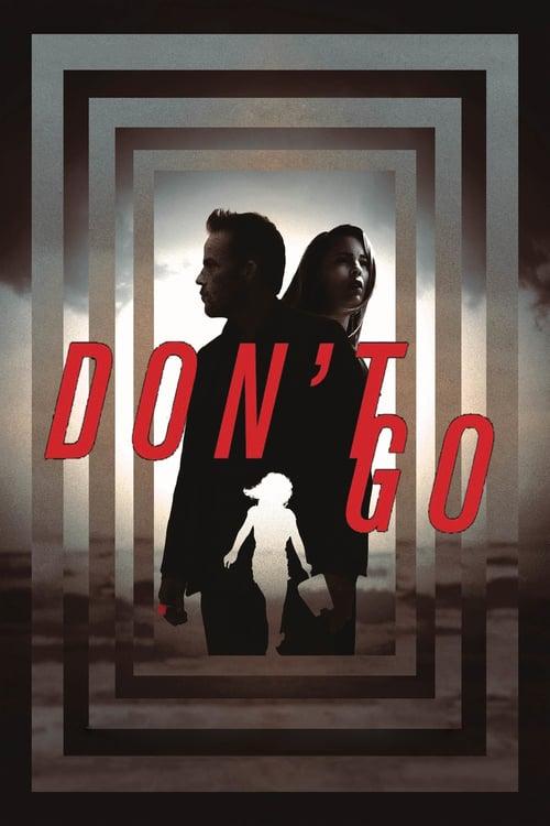 "movie ""Don't Go"""