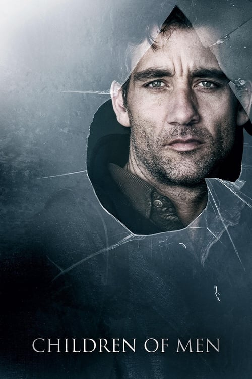 "movie ""Children of Men"""