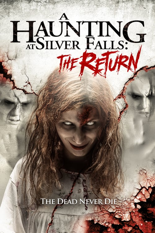 "movie ""A Haunting at Silver Falls: The Return"""