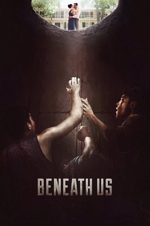 """movie """"Beneath Us"""""""