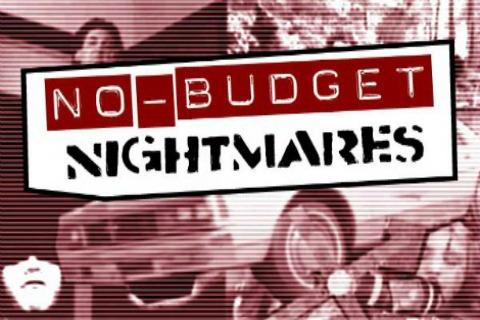 NO-BUDGET-NIGHTMARES