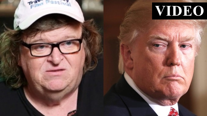 Michael Moore Reveals What He Plans To Do To President Trump