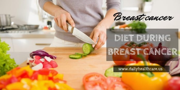 Diet during breast cancer chemotherapy