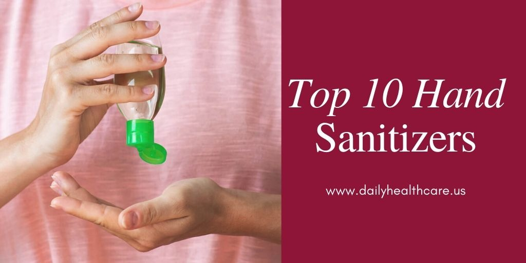 Top 10 Best Gel Hand Sanitizers in 2020
