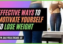 Lose Weight Motivation Effective Ways to Motivate Yourself to Lose Weight