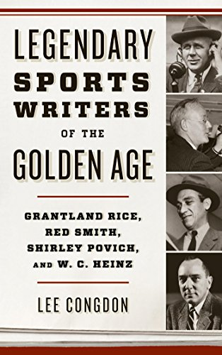 Legendary Sport Writers of the Golden Age