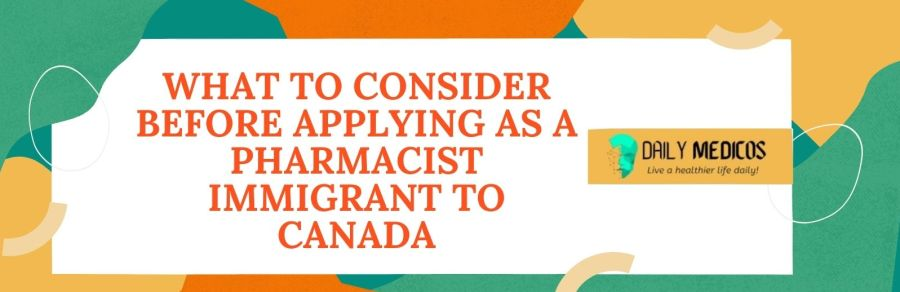 Pharmacist Immigration to Canada 5 - Daily Medicos