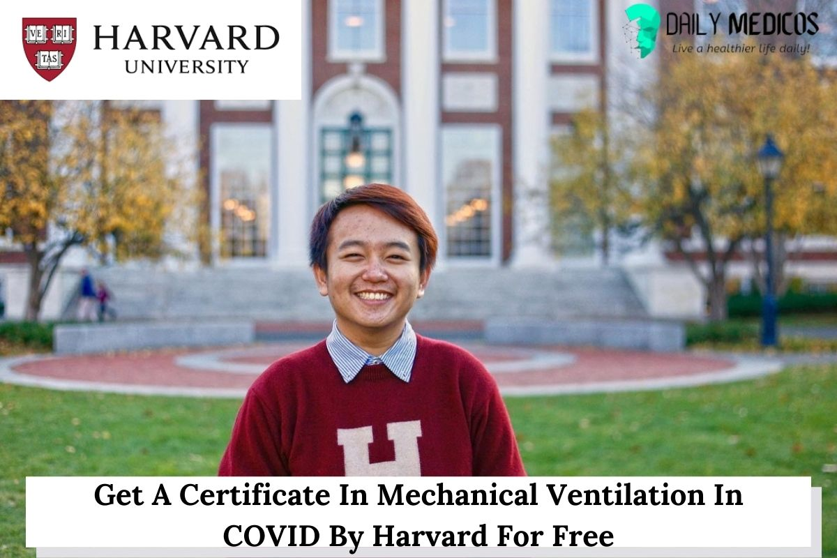 Get A Certificate In Mechanical Ventilation In COVID By Harvard For Free 1 - Daily Medicos