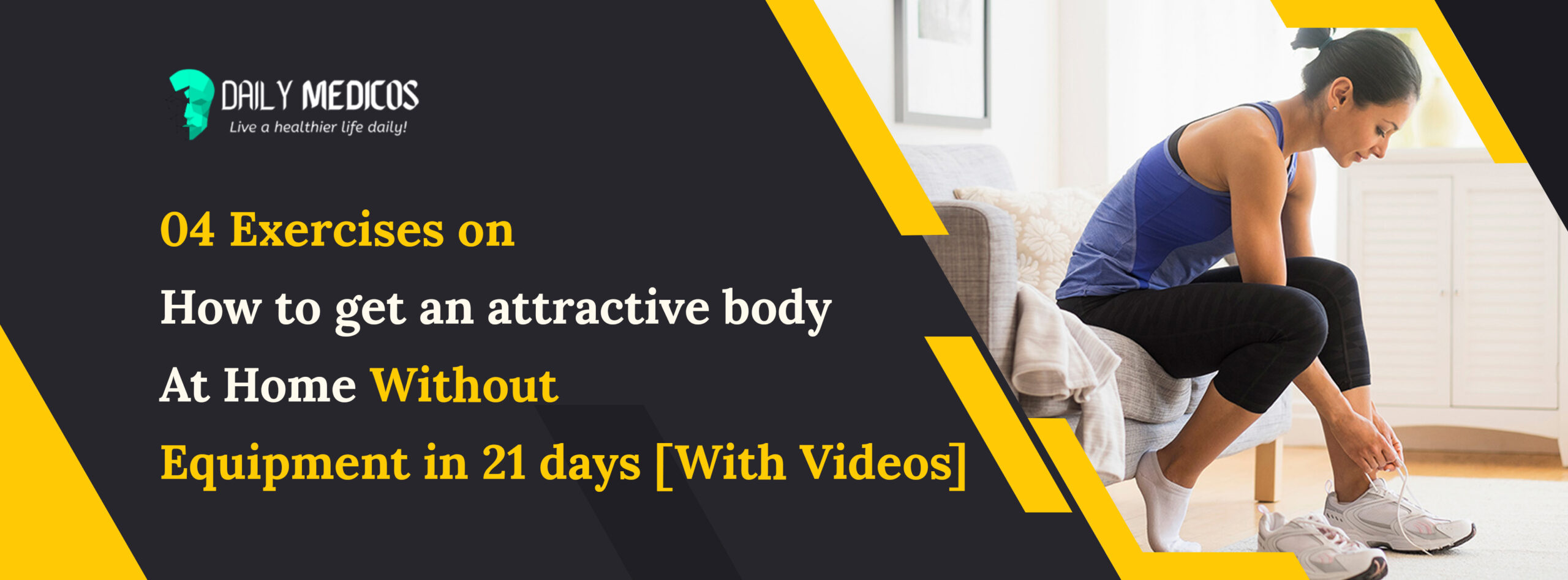04 Exercises on How to Get an Attractive Body At Home Without Equipment in 21 days [With Videos] 1 - Daily Medicos