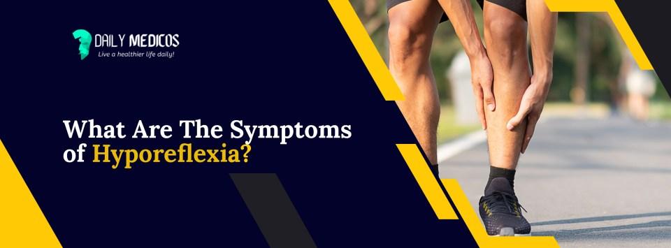 Hyporeflexia ...Is Hyporeflexia an Indicator of Weak Muscles? 10 - Daily Medicos