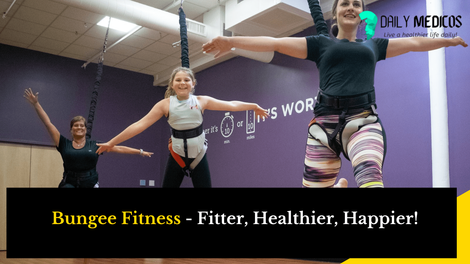 Bungee Fitness: How can Bungee Fitness Change you in no time? What is Bungee Fitness 4 - Daily Medicos