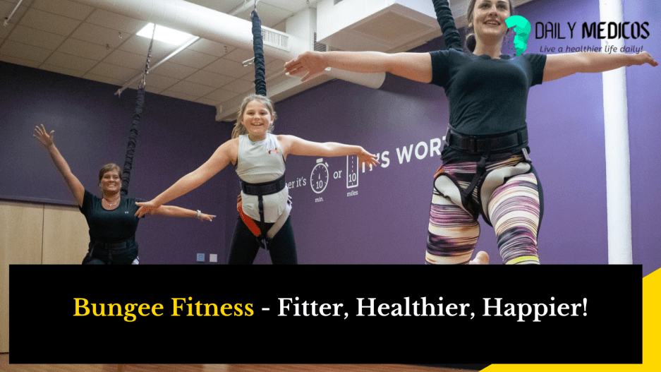 Bungee Fitness: How can Bungee Fitness Change you in no time? What is Bungee Fitness 2 - Daily Medicos