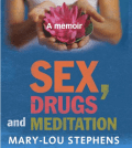 Sex, Drugs And Meditation