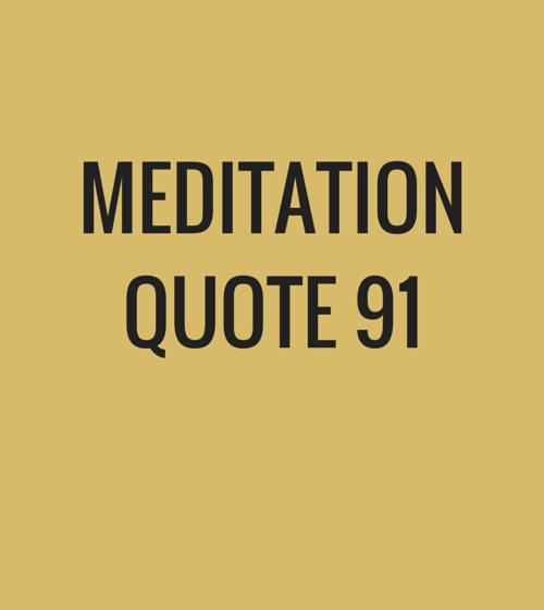 Meditation Quote 91