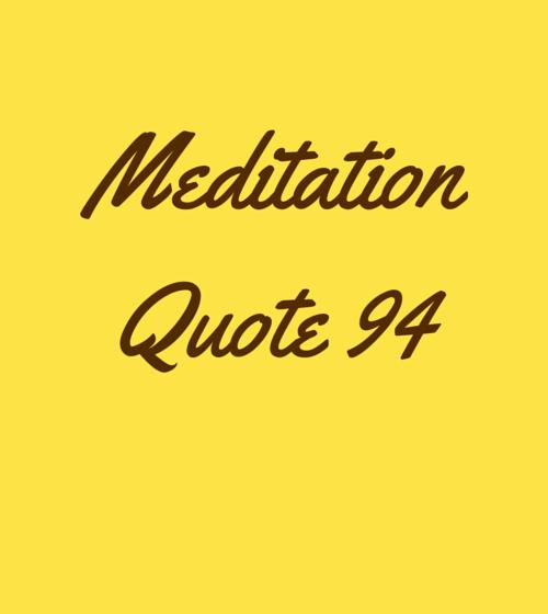 Meditation Quote 94