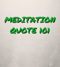 Meditation Quote 101