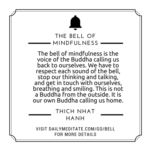 The Bell Of Mindfulness Quote Thich Nhat Hanh