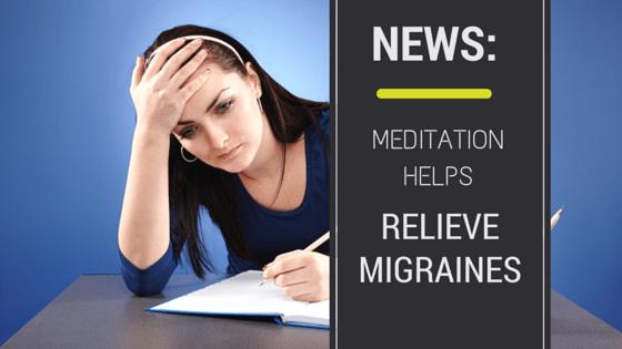 Meditation Helps Relieve Migraines