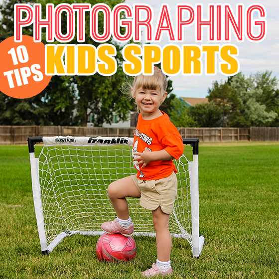 10 Tips for Photographing Kids Sports