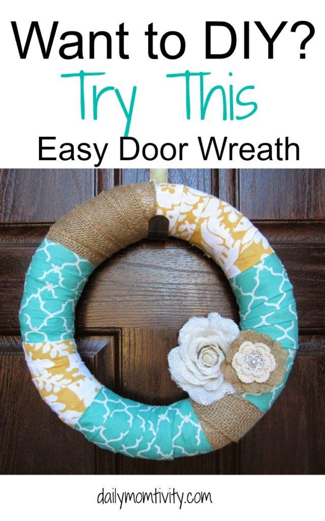 Does your door need an update? Try this simple DIY wreath tutorial that will get your door looking good! https://dailymomtivity.com