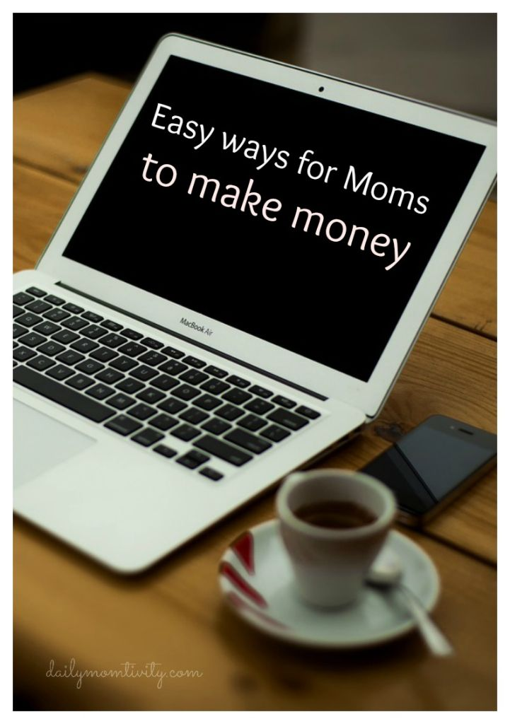 Simple Ways for Moms to Make some Extra Cash