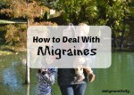Dealing With Migraines {When You're a Mom}
