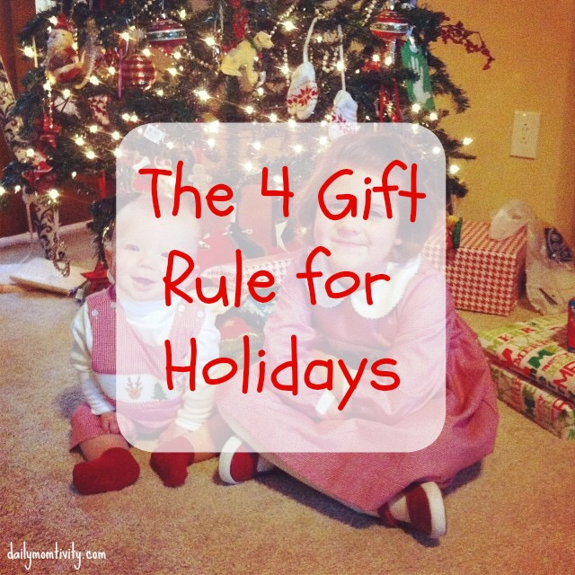 The 4 Gift Rule for Holidays