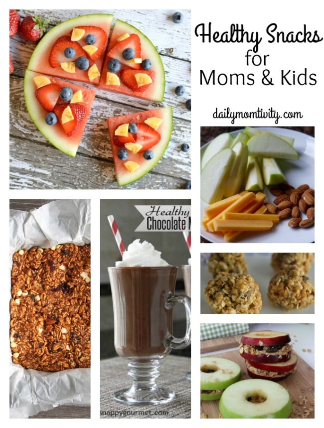 Healthy Snacks for Moms and Kids #dailymomtivity