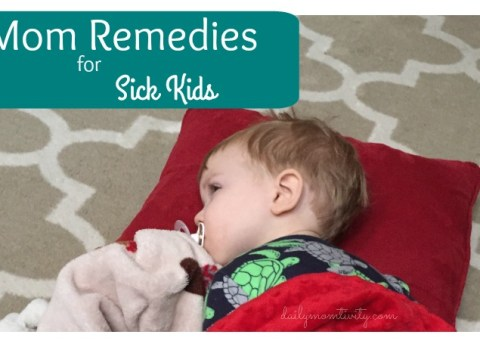 Mom remedies for sick kids