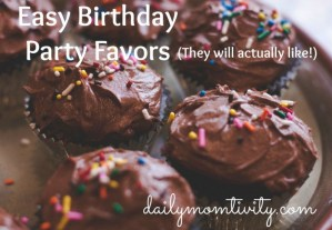 Easy Birthday Party Favors (They Will Actually Like)