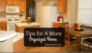 How To Stay Organized (Around the House)
