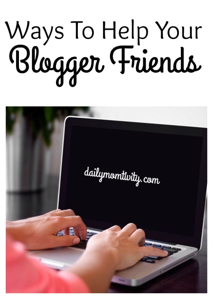A list of things you can do to help out your friends that blog