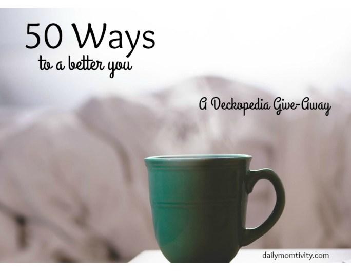 50 Ways to a Better You Deckopedia card set