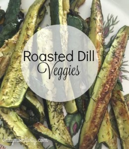 Roasted Dill Veggies