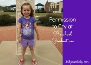 Permission to Cry at Preschool Graduation
