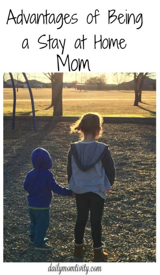 Real advantages for being a Stay at Home Mom, from a Mom that has done both stay at home and work outside the home!