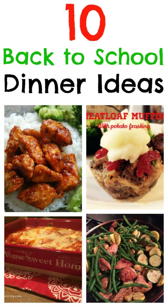 10 Back to School Dinner Ideas for your meal planning