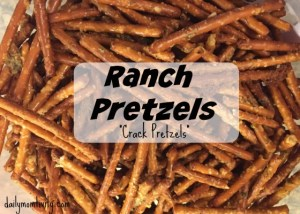 "Ranch Pretzels {""Crack Pretzels""}"