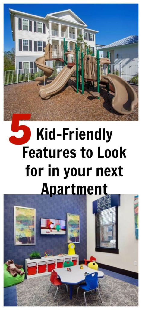 5 Kid Friendly Features to Look for In Your Next Apartment